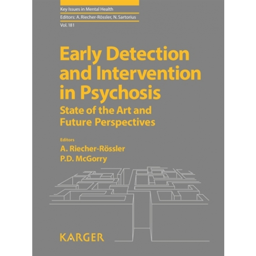 Early Detection and Intervention in Psychosis - State of the Art and Future Perspectives
