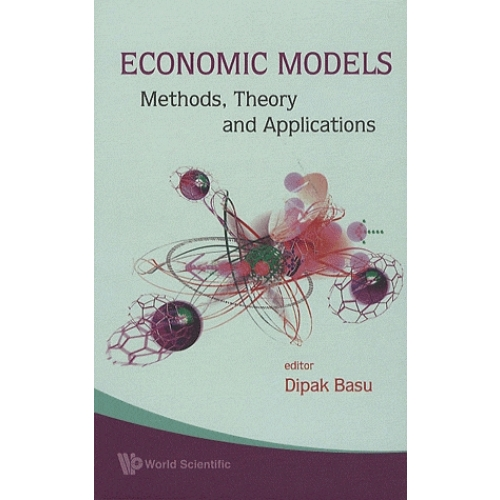 Economic Models - Methods, Theory and Applications