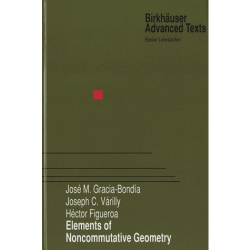 Elements of Noncommutative Geometry