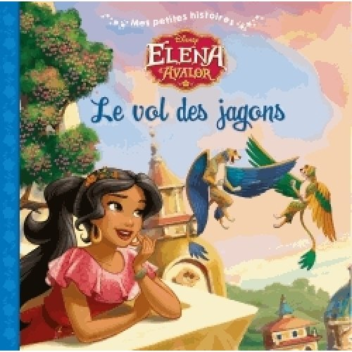 Elena d'Avalor - Le vol des jargons