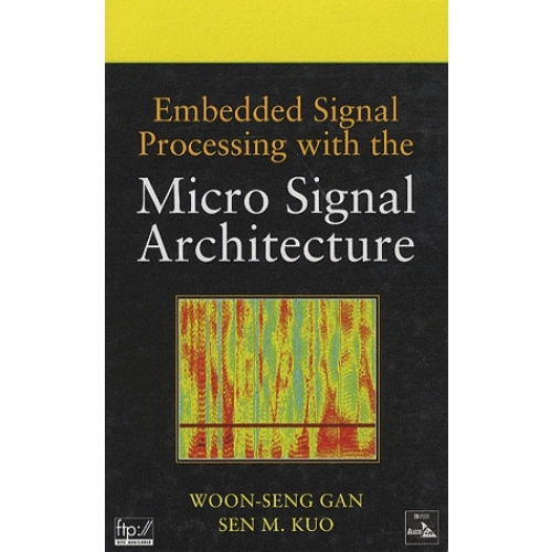 Embedded Signal Processing with the Micro Signal Architecture
