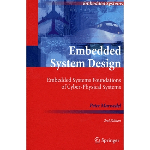 Embedded System Design - Embedded Systems Foundations of Cyber-Physical Systems