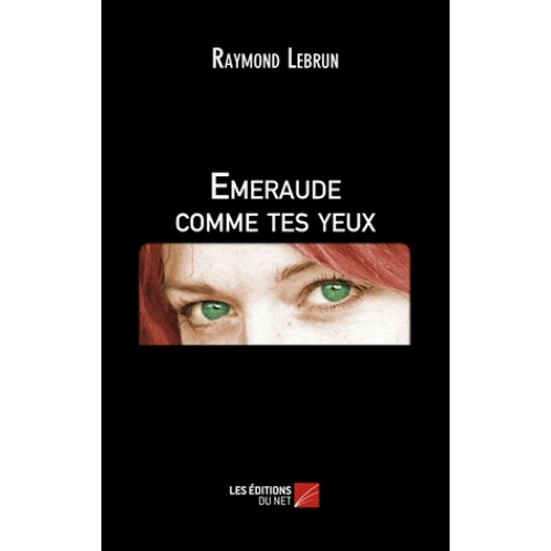Emeraude comme tes yeux
