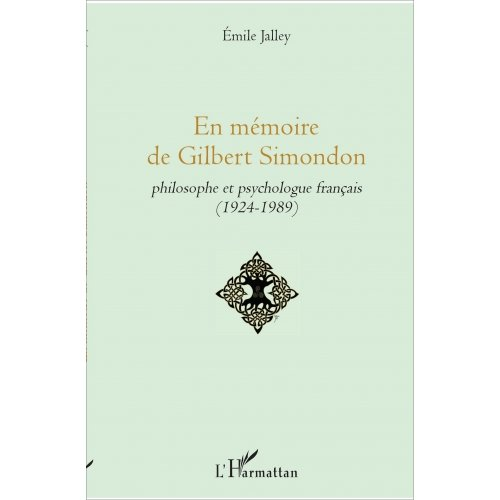 En mémoire de Gilbert Simondon