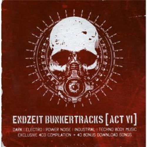 ENDZEIT BUNKERTRACKS ACT VI