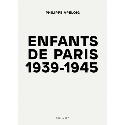 Enfants de Paris 1939-1945