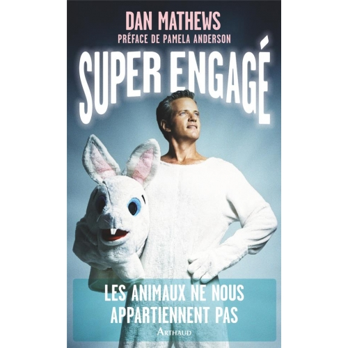 Super engagé