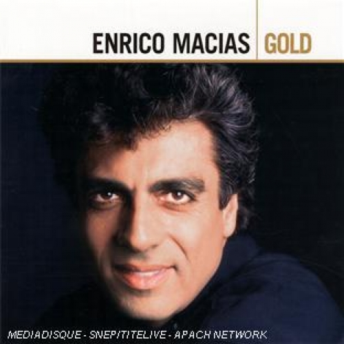 ENRICO MACIAS (BEST OF GOLD)