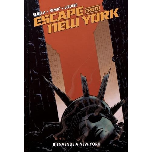 Escape from New York Tome 3 - Bienvenue à New York