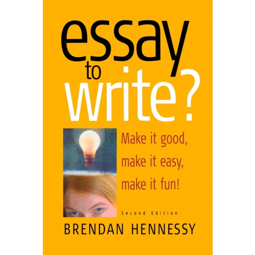 Essay To Write? 2nd Edition