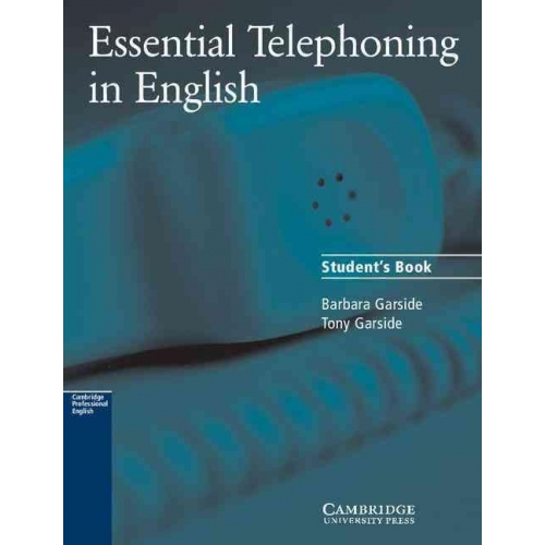 Essential Telephoning in English. - Student's Book