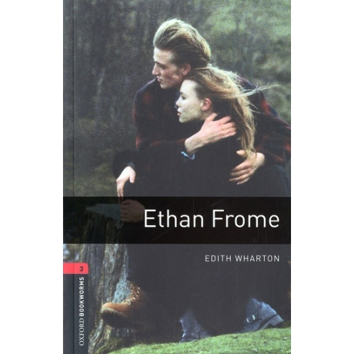 Ethan Frome oxford bookworms level 3