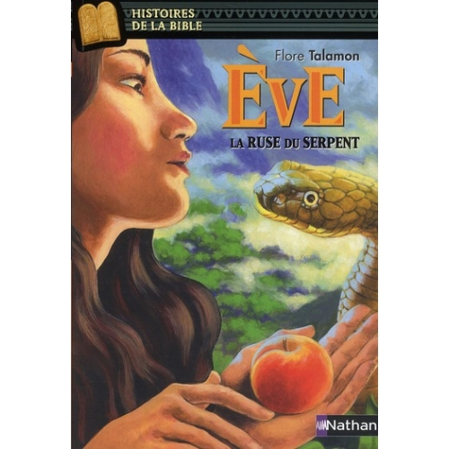 Eve - La ruse du serpent
