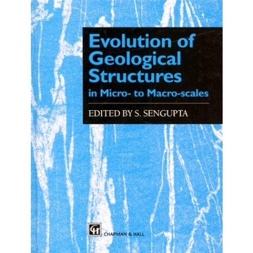 EVOLUTION OF GEOLOGICAL STRUCTURES IN MICRO TO MACRO SCALES