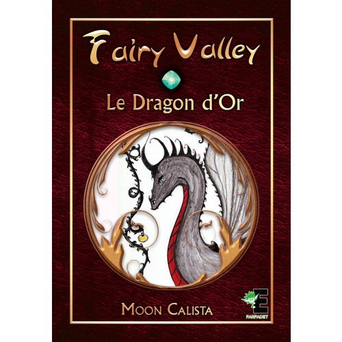 Fairy valley Tome 1 : Le Dragon d'or