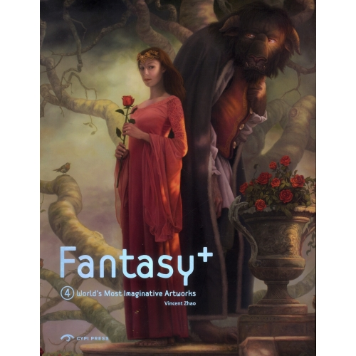 Fantasy + - Tome 4, World's most imaginative artworks
