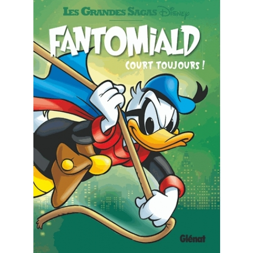 Fantomiald Tome 3 - Court toujours !