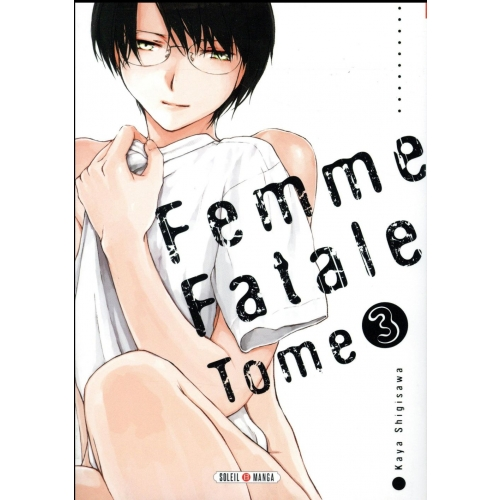 Femme fatale Tome 3