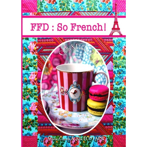 Ffd so french - Quilts and patchwork