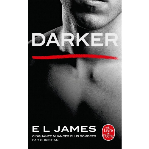 Fifty Shades Tome 5 - Darker