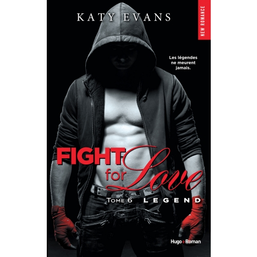 Fight for love - tome 6 Legend
