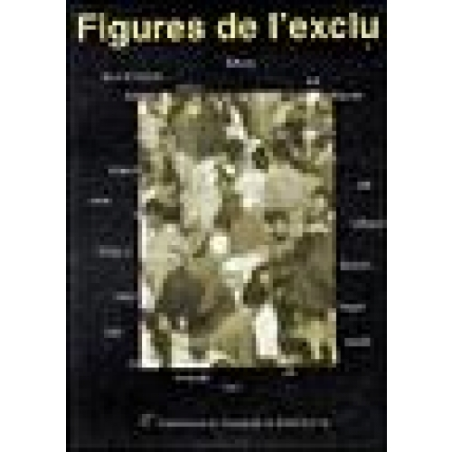 Figures de l'exclu - Actes du Colloque international de littérature comparée, 2-3-4 mai 1997