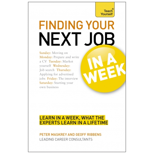 Finding Your Next Job in a Week: Teach Yourself Ebook Epub