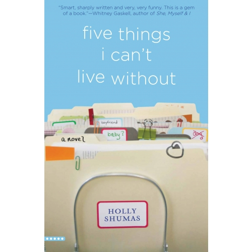 Five Things I Can't Live Without