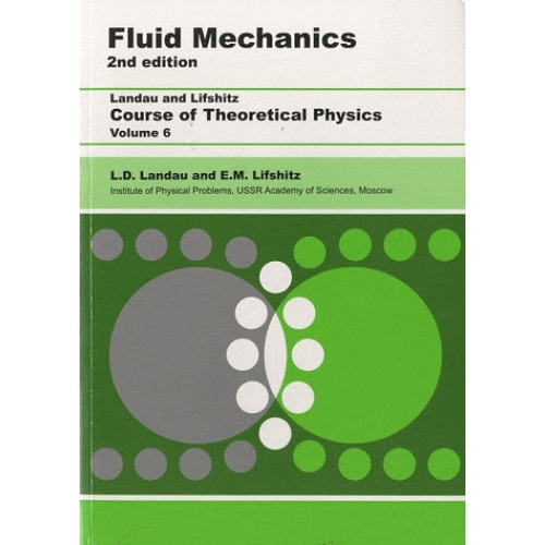 Fluid Mechanics - Volume 6 : Cousre of Theoretical Physics