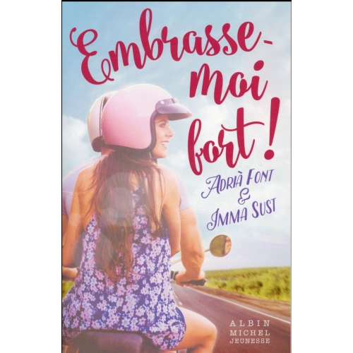 Embrasse-moi fort !