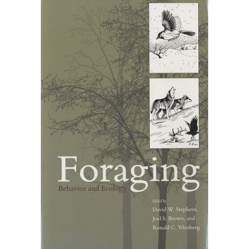 Foraging - Behavior and Ecology
