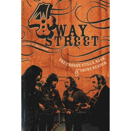 Four Way Street - The Crosby, Stills, Nash and Young Reader