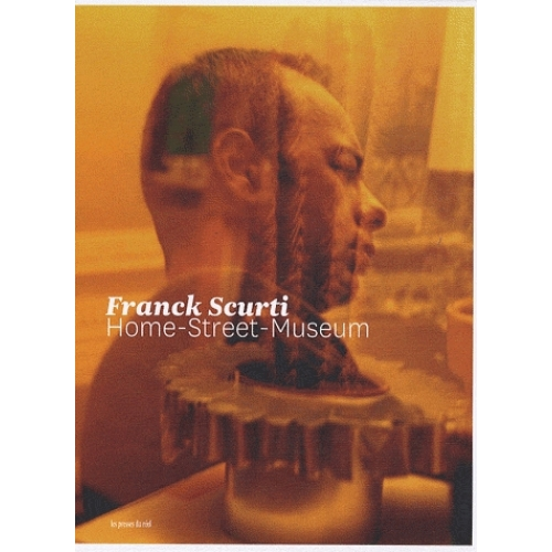Franck Scurti - Home-Street-Museum