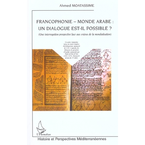 Francophonie, monde arabe : un dialogue est-il possible ?
