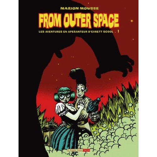 From Outer Space Tome 1