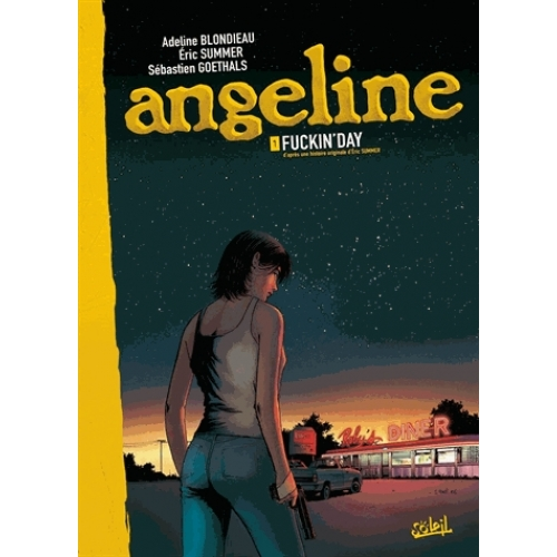 Angeline Tome 1 - Fuckin'Day
