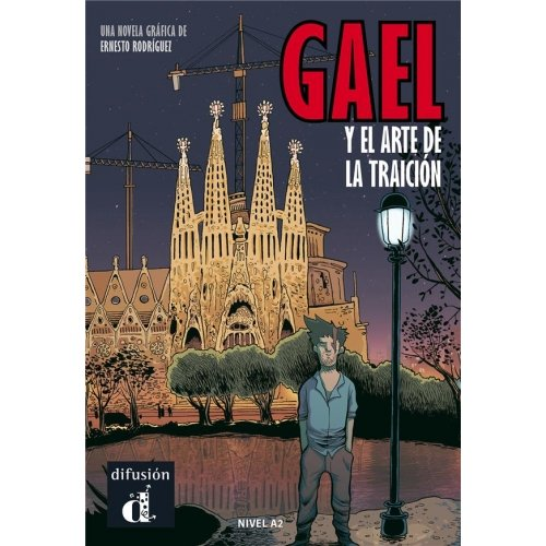 GAEL Y EL ARTE DE LA TRAICION