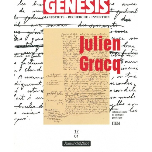 Genesis N° 17/2001 : Julien Gracq