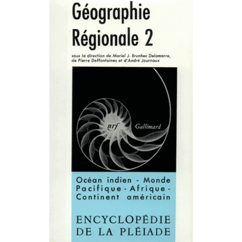 GEOGRAPHIE REGIONALE. Tome 2