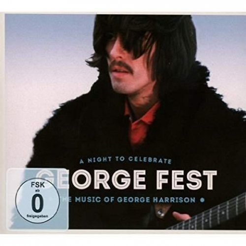 GEORGE FEST A NIGHT TO CELEBRATE THE MUSIC OF