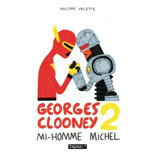 Georges Clooney Tome 2 - Mi-homme Michel