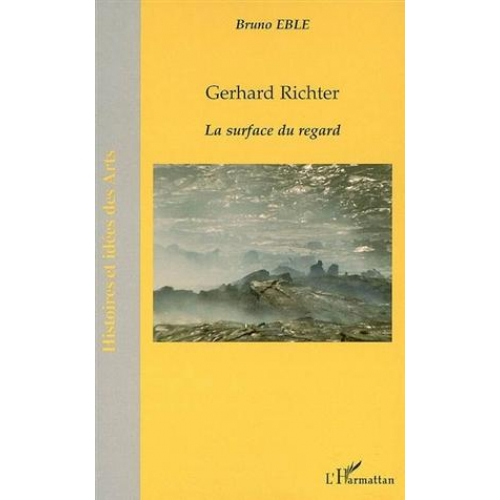 Gérhard Richter : la surface du regard