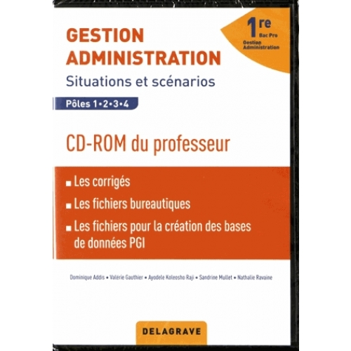 Gestion Administration 1re Bac Pro - Situations et scénarios