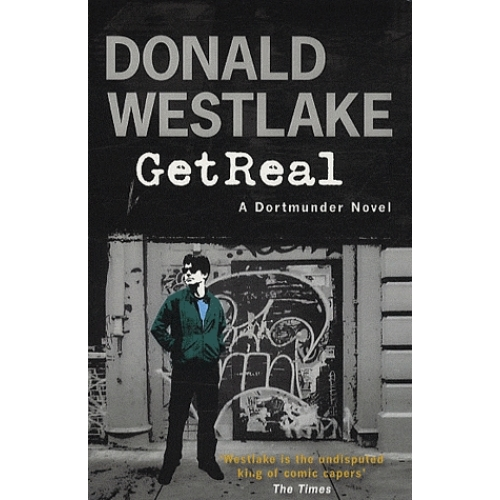 Get Real - A Dortmunder Novel
