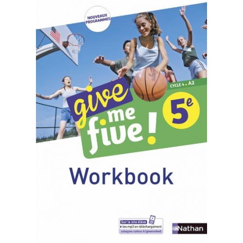 Anglais 5e Cycle 4 A2 Give me five ! - Workbook