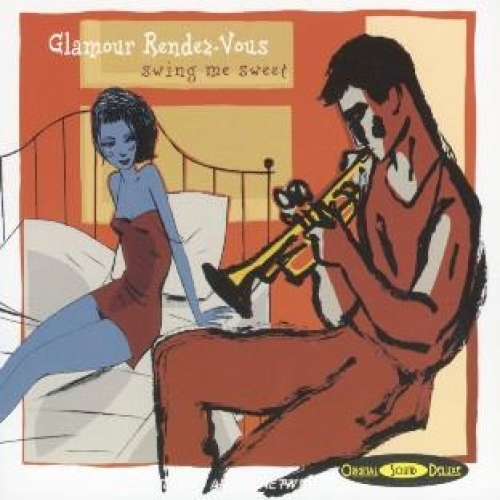 GLAMOUR RENDEZ-VOUS (SWING ME SWEET)