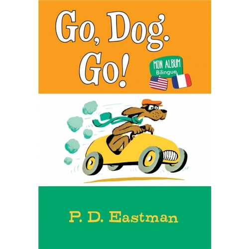 Go, Dog. Go! - Mon album bilingue