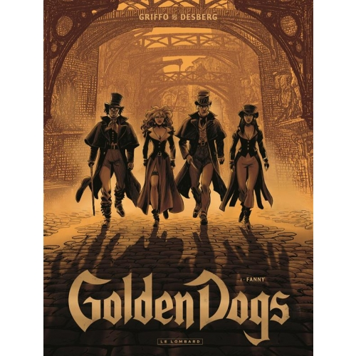 Golden Dogs Tome 1 - Fanny