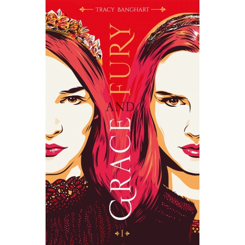 Grace and Fury - Tome 1