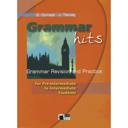 Grammar hits - Grammar revision and practice for pre-intermediate to intermediate students